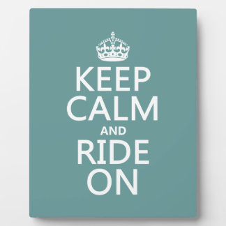 Keep Calm and Ride On, customisable Plaque