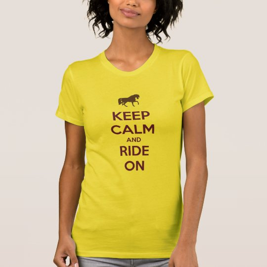 Keep Calm and Ride On Horse Horseback Riding T-Shirt