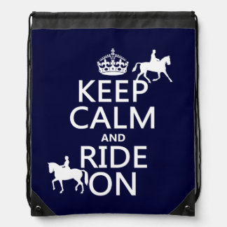 Keep Calm and Ride On - horses, all colours Drawstring Bag