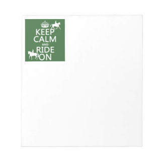 Keep Calm and Ride On - horses, all colours Notepad