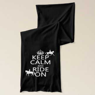 Keep Calm and Ride On - horses, all colours Scarf