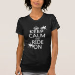 Keep Calm and Ride On - horses, all colours T-Shirt