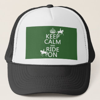 Keep Calm and Ride On - horses, all colours Trucker Hat