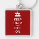 Keep calm and ride on key chain