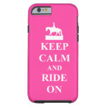 Keep calm and ride on, pink tough iPhone 6 case