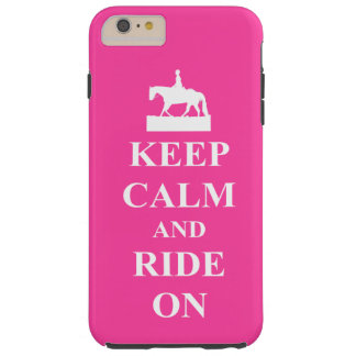 Keep calm and ride on, pink tough iPhone 6 plus case