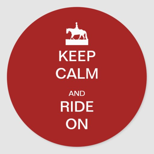 Keep calm and ride on round sticker