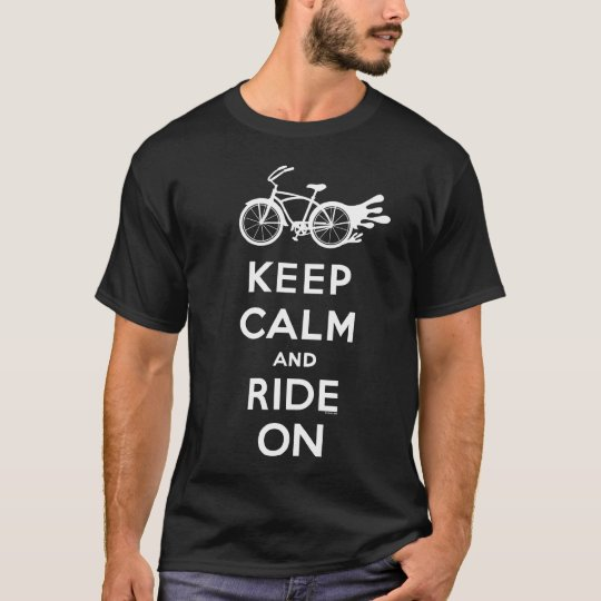 Keep Calm and Ride On - t shirt  - white on darks