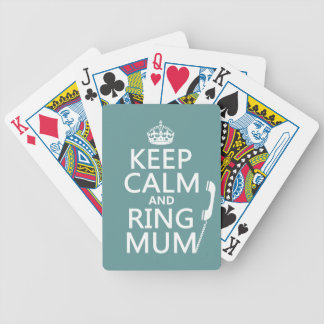 Keep Calm and Ring Mum - all colours Bicycle Playing Cards