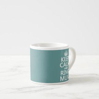 Keep Calm and Ring Mum - all colours Espresso Mugs