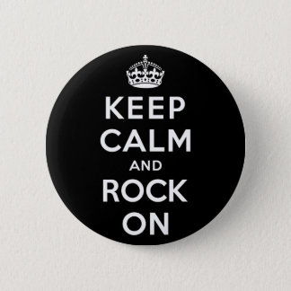 Keep Calm and Rock On 6 Cm Round Badge