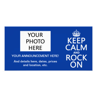 Keep Calm and Rock On (any background color) Custom Photo Card