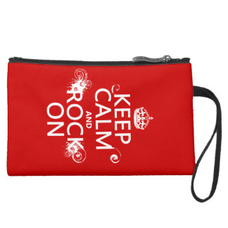 Keep Calm and Rock On (any background color) Suede Wristlet