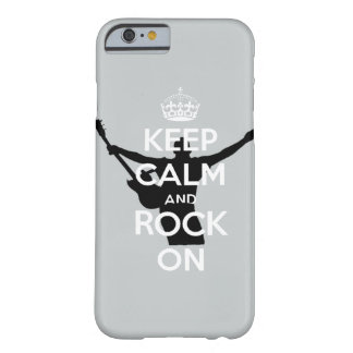 Keep Calm and Rock on Barely There iPhone 6 Case