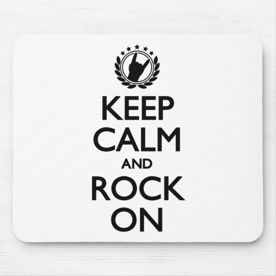 Keep Calm And Rock On black Font Mouse Mat