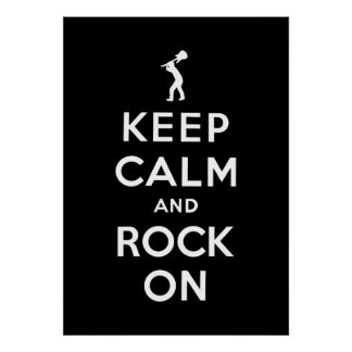 Keep calm and rock on posters