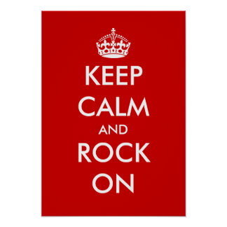 Keep calm and rock on poster print