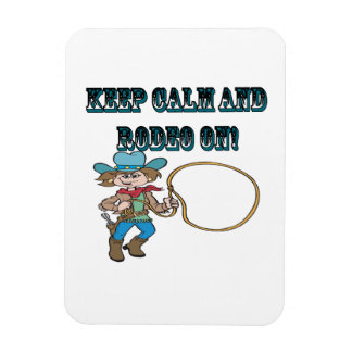 Keep Calm And Rodeo On Magnets