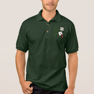 Keep Calm and Roll The Dice Polo T-shirts
