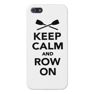 Keep calm and row on case for the iPhone 5
