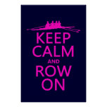 Keep Calm and Row On (choose any colour)