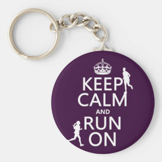 Keep Calm and Run On (customizable colors) Key Ring