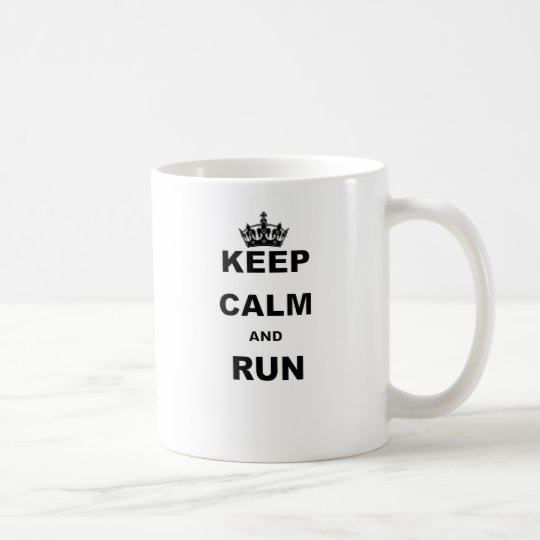 KEEP CALM AND RUN.png Coffee Mug