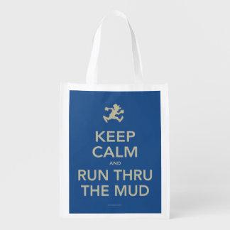 Keep Calm and Run Thru The Mud Reusable Bag