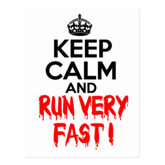 Keep Calm and Run Very Fast Postcard