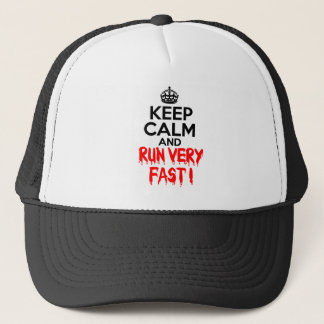 Keep Calm and Run Very Fast Trucker Hat