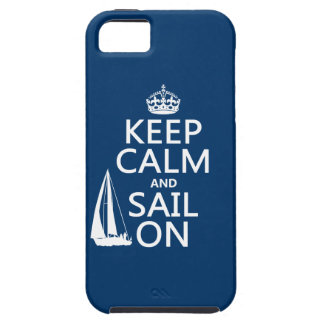 Keep Calm and Sail On - all colors iPhone 5 Case