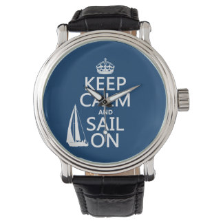 Keep Calm and Sail On - all colors Watch