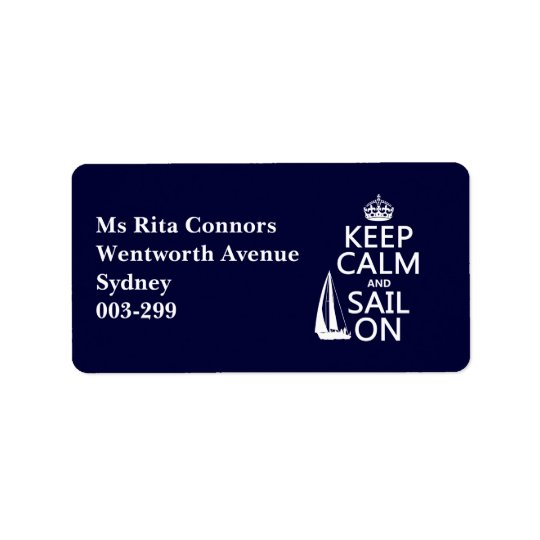 Keep Calm and Sail On - all colours Address Label