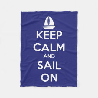 Keep Calm and Sail On Blue and White Fleece