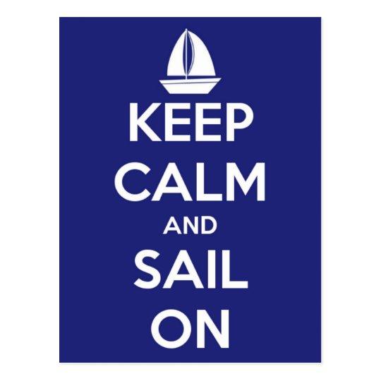 Keep Calm and Sail On Blue Postcard