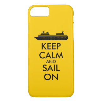 Keep Calm and Sail On Cruise Ship Custom iPhone 7 Case