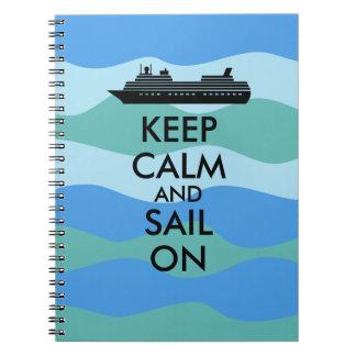 Keep Calm and Sail On Cruise Ship Custom Note Books