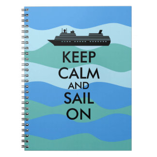 Keep Calm and Sail On Cruise Ship Custom Notebooks