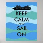 Keep Calm and Sail On Cruise Ship Custom Poster