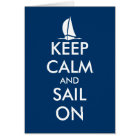 Keep calm and sail on greeting card | Nautical