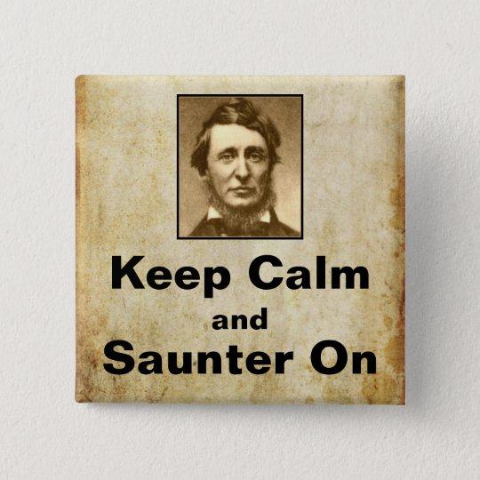 Keep Calm and Saunter On Thoreau button