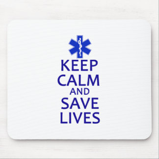 Keep Calm and Save Lives Mouse Pad