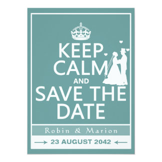 Keep Calm and Save the Date (fully customizable) 14 Cm X 19 Cm Invitation Card