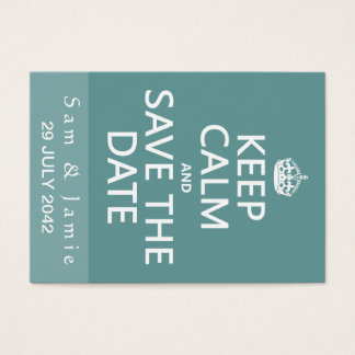 Keep Calm and Save the Date (fully customizable) Business Card