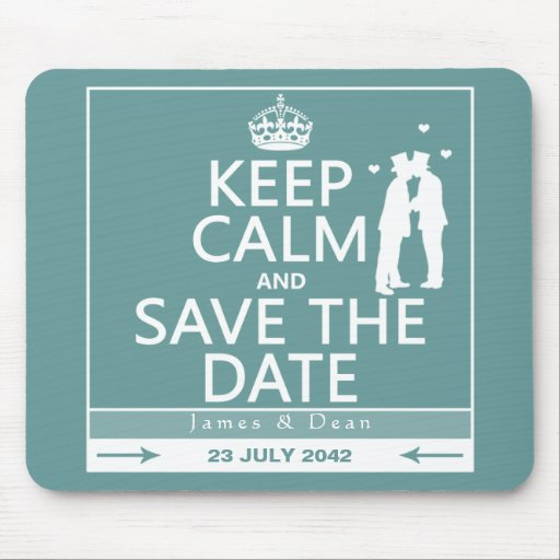 Keep Calm and Save the Date (fully customizable) Mousepad