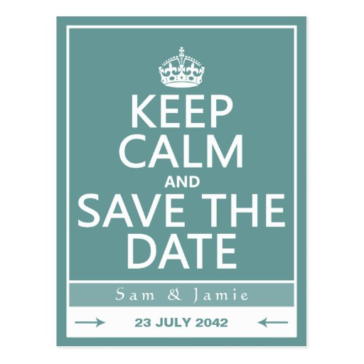Keep Calm and Save the Date (fully customizable) Post Cards