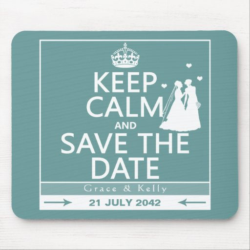 Keep Calm and Save The Date Lesbian Wedding Mousepads