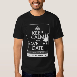 Keep Calm and Save The Date Lesbian Wedding Tee Shirt