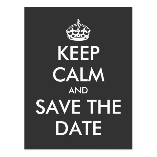 Keep calm and save the date postcard |