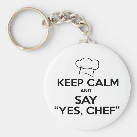 Keep Calm and Say Yes Chef Funny Kitchen